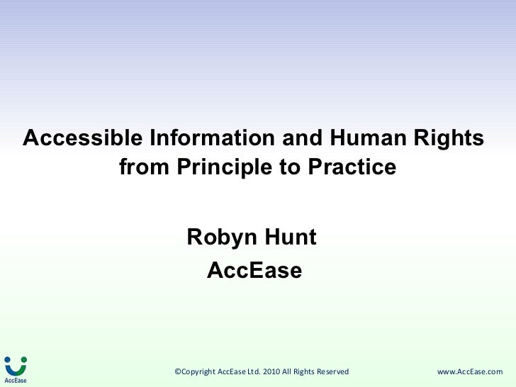 Accessible Information and Human Rights   from Principle to Practice Robyn Hunt  AccEase