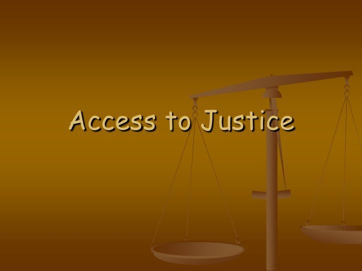 Access to Justice<br />