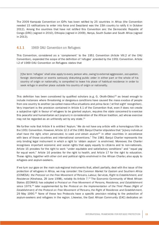 13International Framework for Refugee Protection The 2009 Kampala Convention on IDPs has been ratified by 25 countries in ...