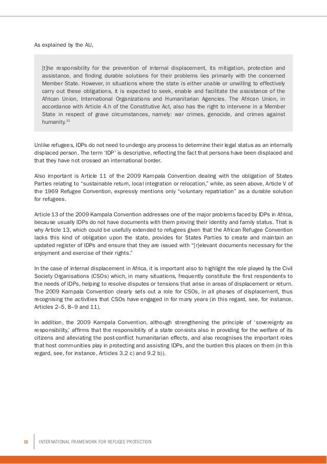 16 International Framework for Refugee Protection As explained by the AU, [t]he responsibility for the prevention of inter...