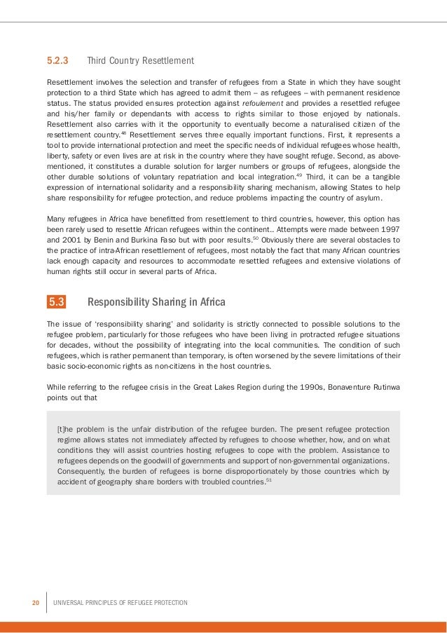 20 Universal Principles of Refugee Protection 5.2.3 Third Country Resettlement Resettlement involves the selection and tr...