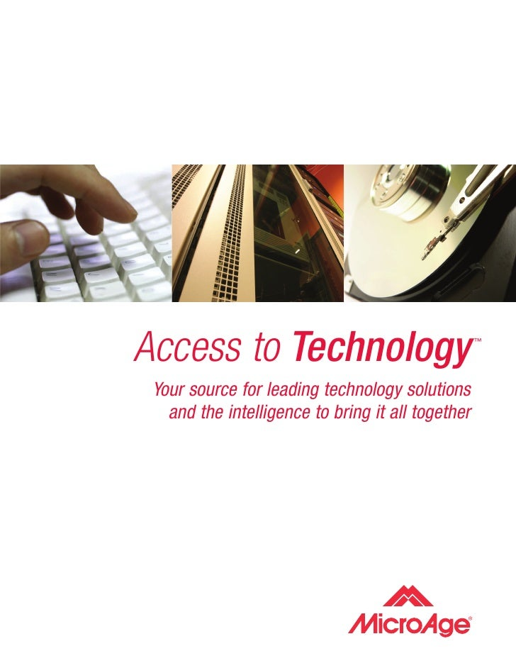 Access to Technology                               ™      Your source for leading technology solutions    and the intellig...
