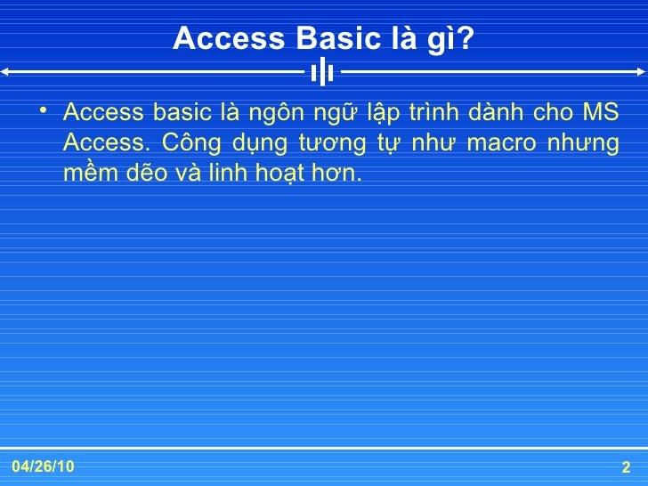 Access Basic là gì?