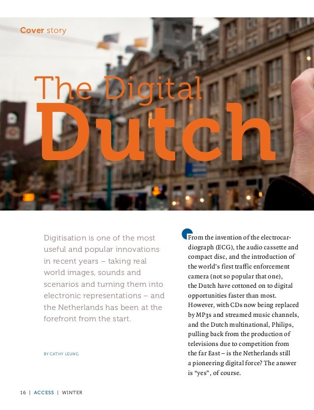 Cover story    The Digital    Dutch       Digitisation is one of the most    From the invention of the electrocar-       u...