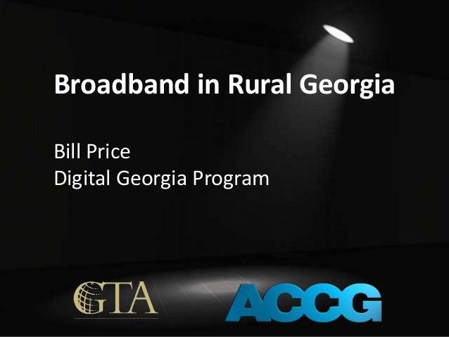 Broadband in Rural Georgia Bill Price Digital Georgia Program