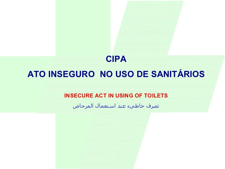 CIPA ATO INSEGURO  NO USO DE SANITÁRIOS INSECURE ACT IN USING OF TOILETS تصرف خاطيء عند استعمال المرحاض
