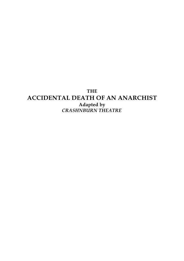THE ACCIDENTAL DEATH OF AN ANARCHIST              Adapted by         CRASHNBURN THEATRE
