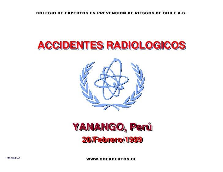 COLEGIO DE EXPERTOS EN PREVENCION DE RIESGOS DE CHILE A.G.                 ACCIDENTES RADIOLOGICOS                        ...