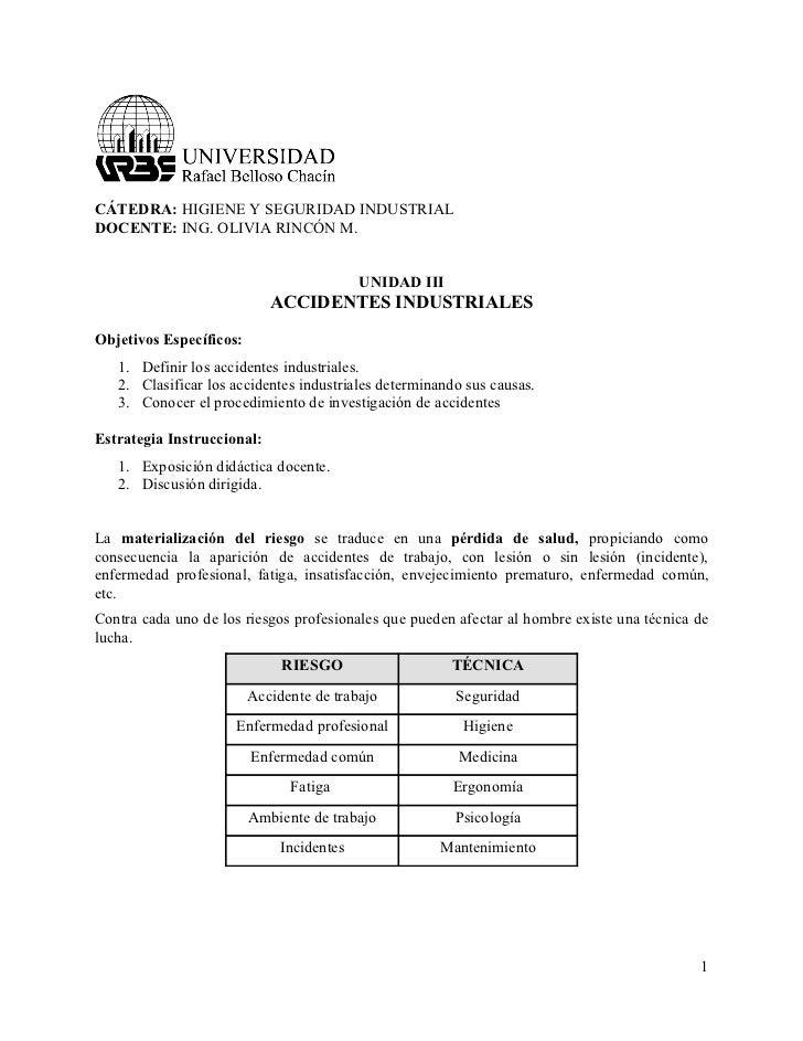 CÁTEDRA: HIGIENE Y SEGURIDAD INDUSTRIAL DOCENTE: ING. OLIVIA RINCÓN M.                                              UNIDAD...