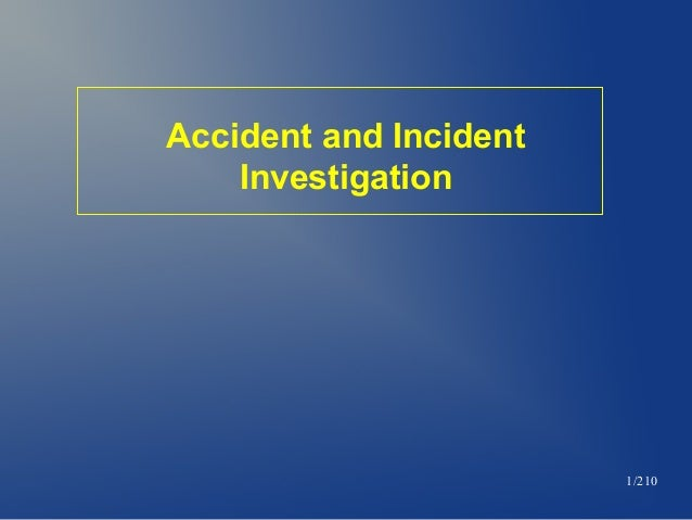 Accident and Incident Investigation  1/210