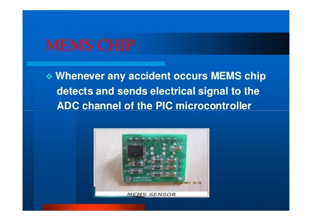 Accident Messaging System Using Gps Gsm And Mems