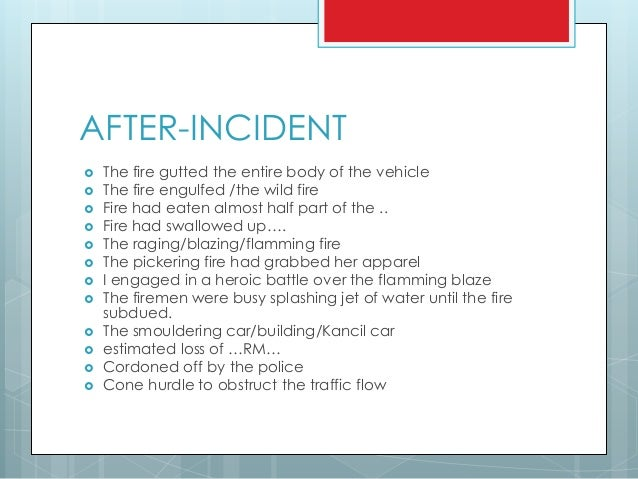 essay on an accident Pt3 english essay example : recount/ story/ accident it was a breezy saturday morning i was taking a walk to make a stop at my favourite mr raju's 'nasi lemak' stall before heading to an extra class i was in a cloud nine after receiving my food to fuel the day as i was getting my change, the sound of a.