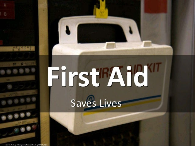 First Aid Saves Lives cc: Marcin Wichary - https://www.flickr.com/photos/8399025@N07