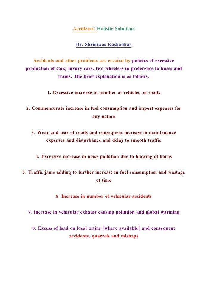 Accidents: Holistic Solutions                           Dr. Shriniwas Kashalikar       Accidents and other problems are cr...