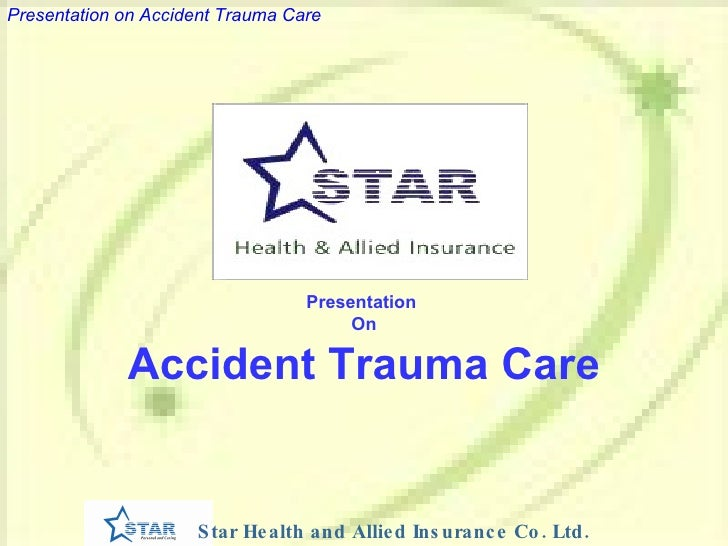 Presentation  On Accident Trauma Care