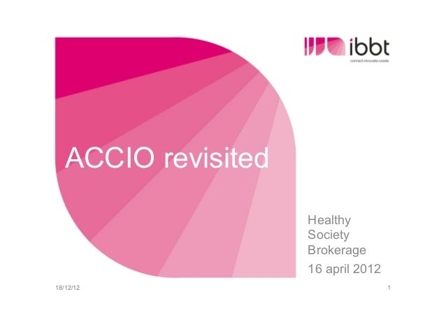 ACCIO revisited                     Healthy                     Society                     Brokerage                     ...