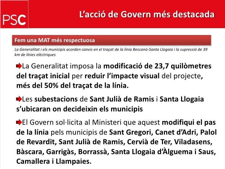 L'acció de Govern més destacada <br />Femuna MAT mésrespectuosa<br />La Generalitat i elsmunicipisacordencanvis en el traç...