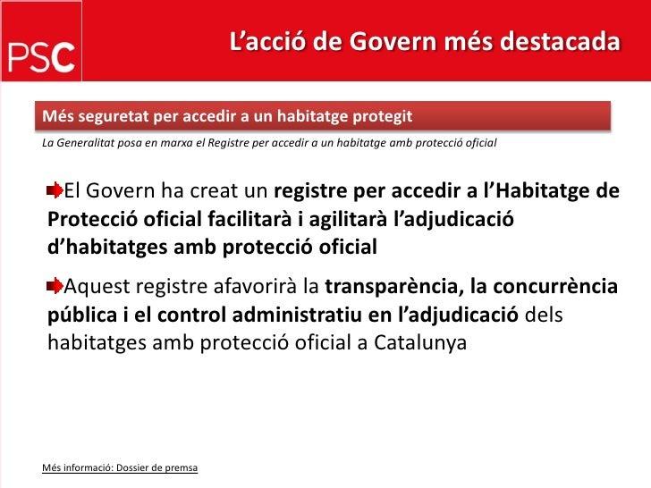 L'acció de Govern més destacada <br />Mésseguretat per accedir a un habitatgeprotegit<br />La Generalitat posa en marxa el...