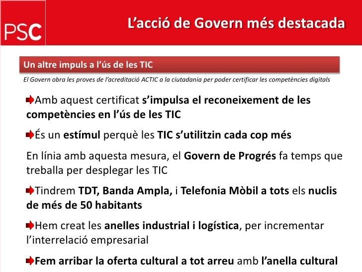 L'acció de Govern més destacada <br />Un altreimpuls a l'ús de les TIC<br />El Govern obra les proves de l'acreditació ACT...