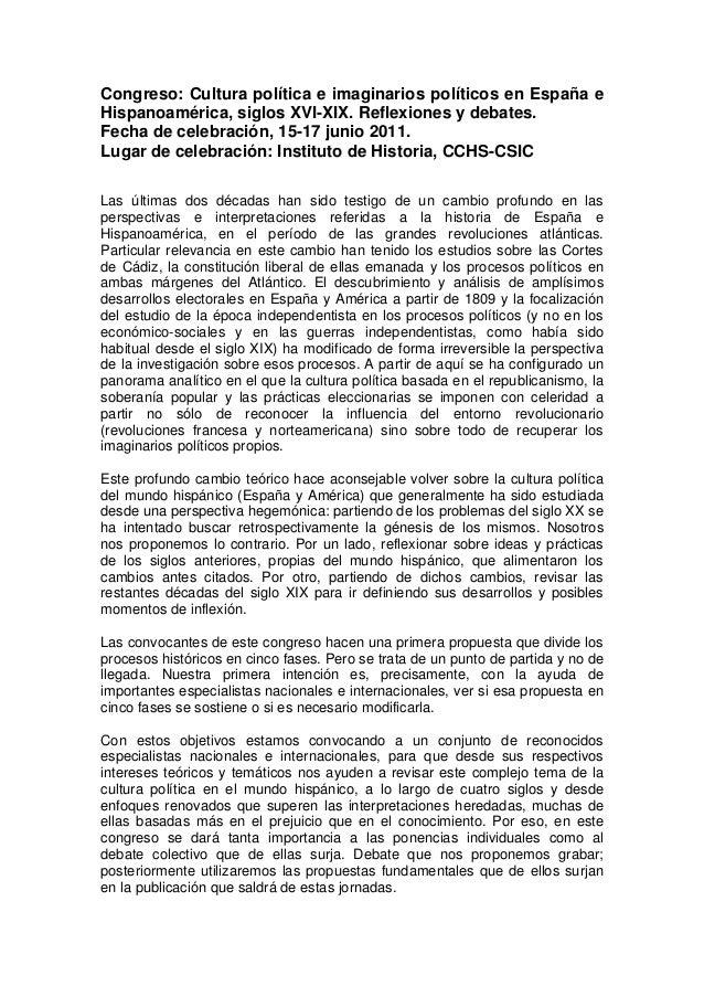 Congreso: Cultura política e imaginarios políticos en España e Hispanoamérica, siglos XVI-XIX. Reflexiones y debates. Fech...