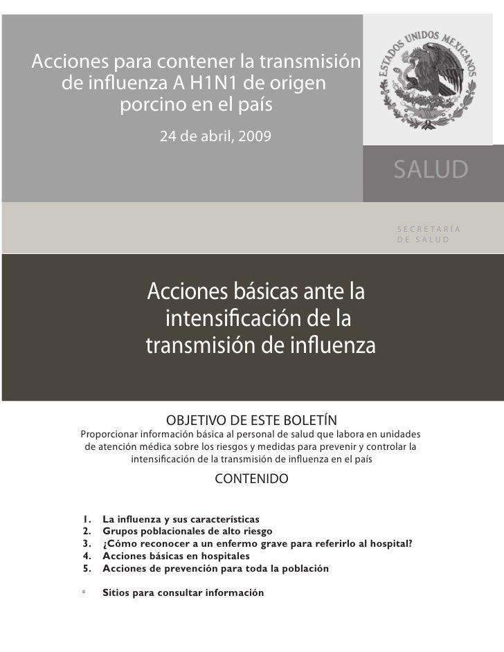 Acciones para contener la transmisión    de in uenza A H1N1 de origen           porcino en el país                       2...