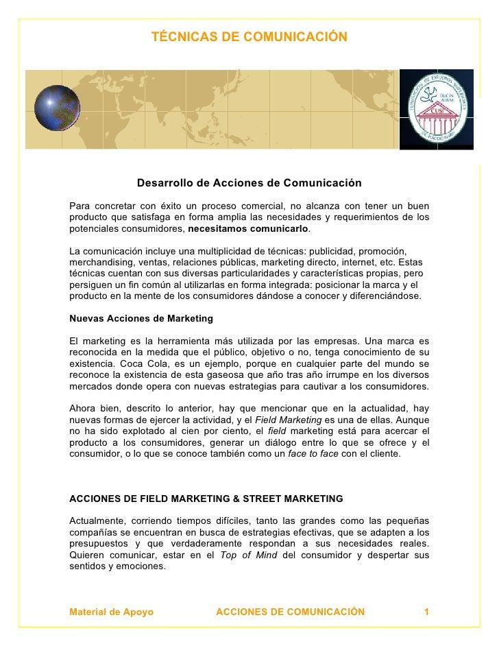 TÉCNICAS DE COMUNICACIÓN                    Desarrollo de Acciones de Comunicación  Para concretar con éxito un proceso co...