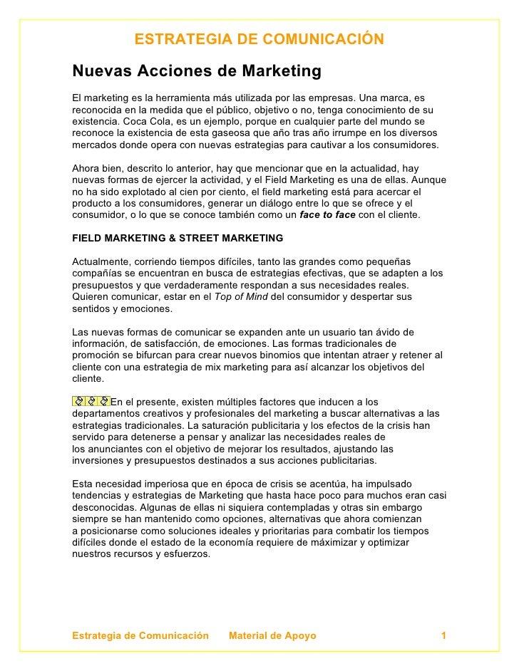 ESTRATEGIA DE COMUNICACIÓN  Nuevas Acciones de Marketing El marketing es la herramienta más utilizada por las empresas. Un...