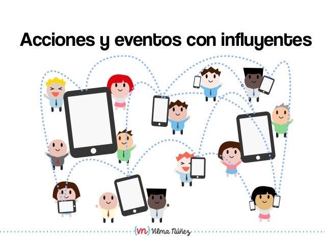 Vilma NúñezAcciones y eventos con influyentes