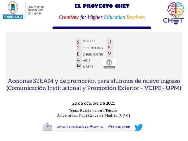 Tomás Ramón Herrero Tejedor Universidad Politécnica de Madrid (UPM) tomas.herrero.tejedor@upm.es @tomasramon 23 de octubre...