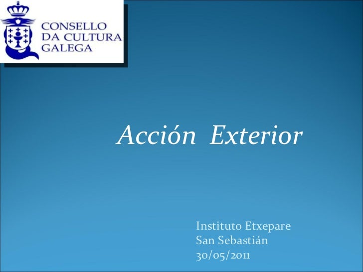 Acción  Exterior  Instituto Etxepare San Sebastián 30/05/2011