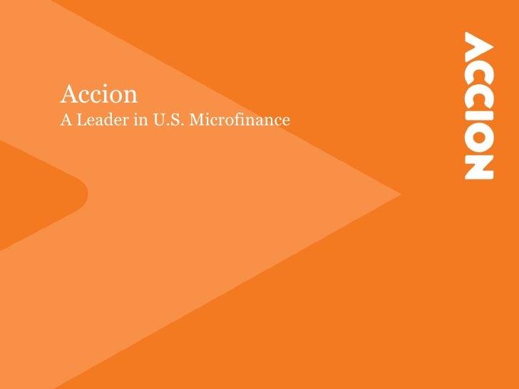 AccionA Leader in U.S. Microfinance