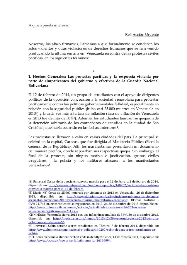 A quien pueda interesar, Ref: Acción Urgente Nosotros, los abajo firmantes, llamamos a que formalmente se condenen los act...
