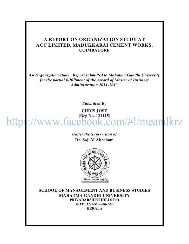 A REPORT ON ORGANIZATION STUDY AT   ACC LIMITED, MADUKKARAI CEMENT WORKS,                         COIMBATOREAn Organizatio...