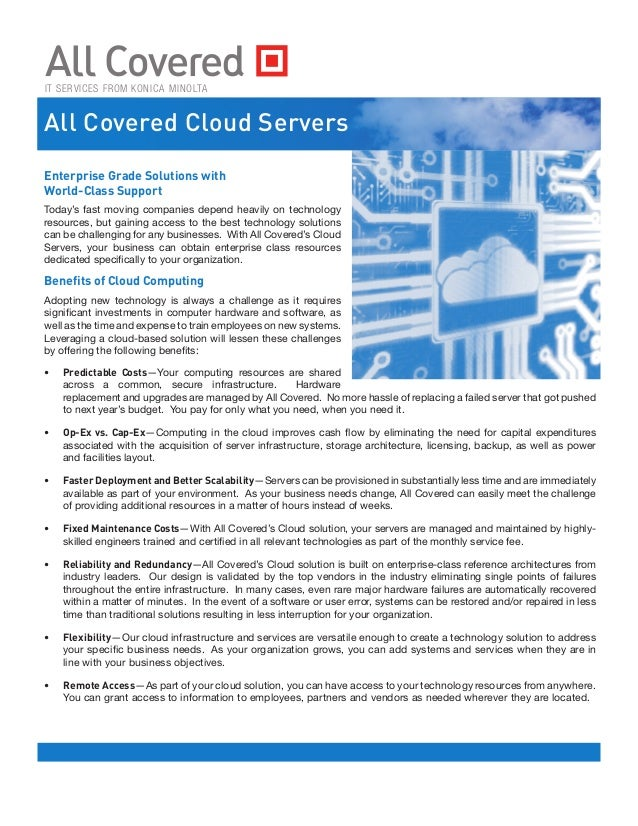 IT SERVICES FROM KONICA MINOLTAAll Covered Cloud ServersEnterprise Grade Solutions withWorld-Class SupportToday's fast mov...
