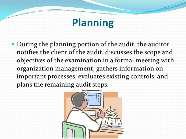 Audit process audit procedures audit planning auditing