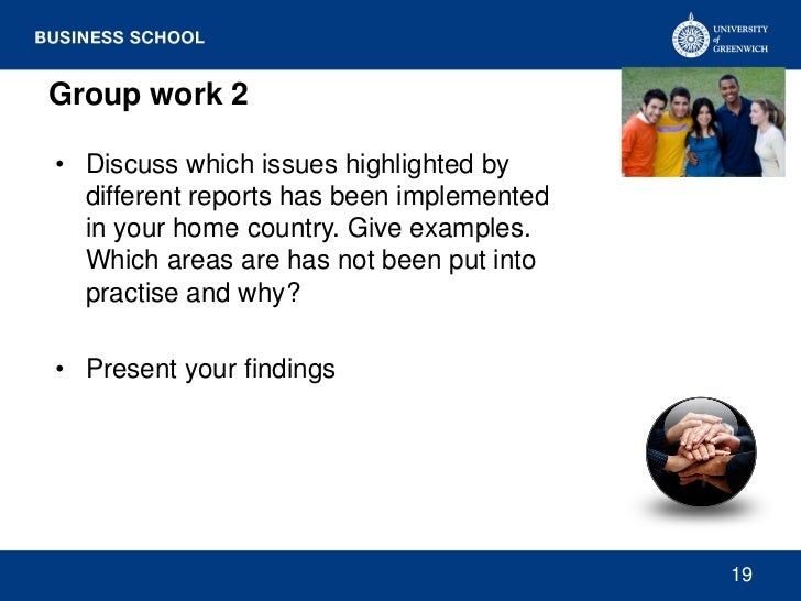 Group work 2• Discuss which issues highlighted by  different reports has been implemented  in your home country. Give exam...