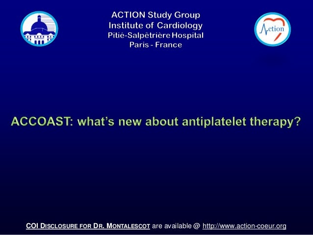 COI DISCLOSURE FOR DR. MONTALESCOT are available @ http://www.action-coeur.org