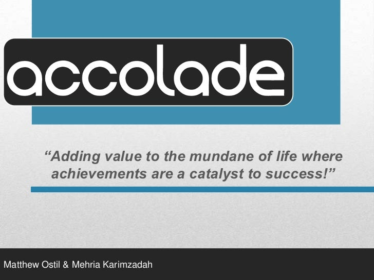 """""""Adding value to the mundane of life where achievements are a catalyst to success!""""<br />Matthew Ostil & Mehria Karimzadah..."""