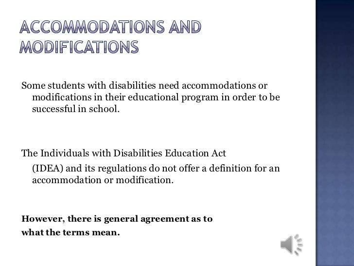 accommodations and modifications that will help students with physical or mental disabilities acquir Supports, modifications, and accommodations for students — national dissemination center for children with disabilities.