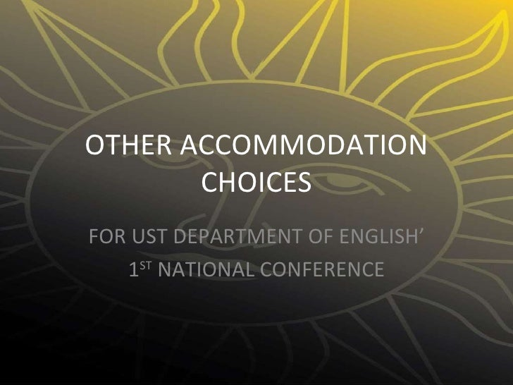OTHER ACCOMMODATION CHOICES FOR UST DEPARTMENT OF ENGLISH' 1 ST  NATIONAL CONFERENCE