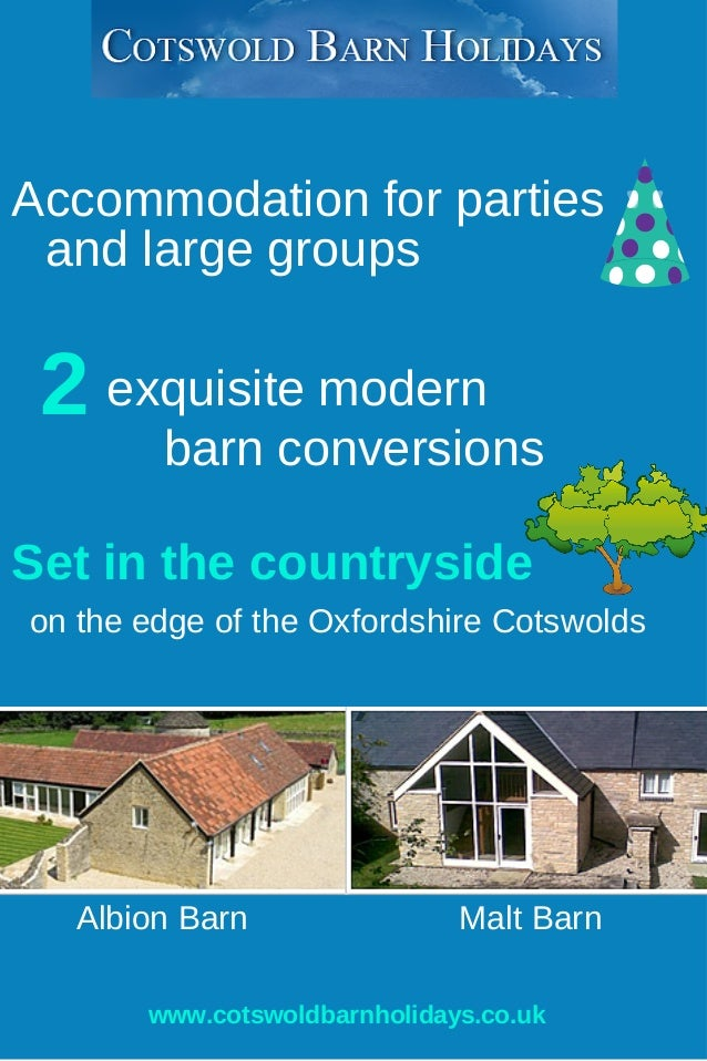 Accommodation for parties  and large groups  2 exquisite modern  barn conversions  Set in the countryside  on the edge of ...