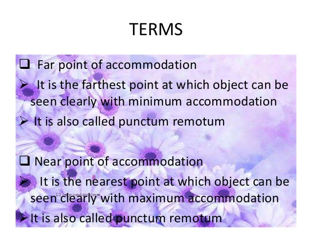  Range of accommodation  It is the distance between far point and near point of accommodation  a = r- P  Amplitude of ...
