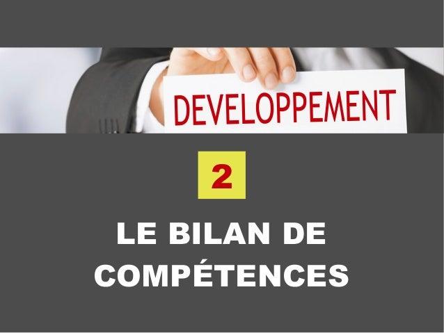 LE BILAN DE COMPÉTENCES 2