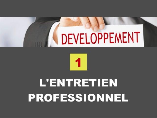 L'ENTRETIEN PROFESSIONNEL 1