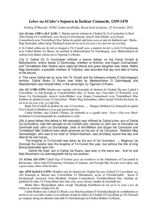 Lebor na hUidre's Sojourn in Íochtar Connacht, 1359-1470    Nollaig Ó Muraíle, NUIG: Lebor na hUidre, Royal Irish Academy,...