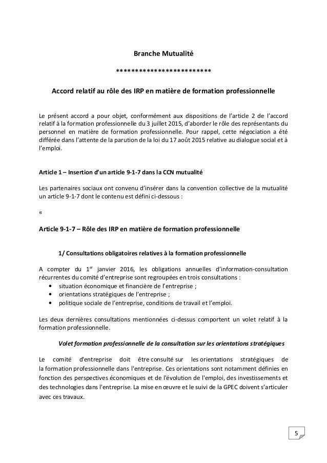 5 Branche Mutualité ************************* Accord relatif au rôle des IRP en matière de formation professionnelle Le pr...