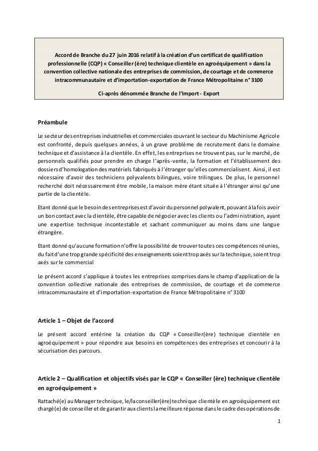 1 Accord de Branche du 27 juin 2016 relatif à la création d'un certificat de qualification professionnelle (CQP) « Conseil...