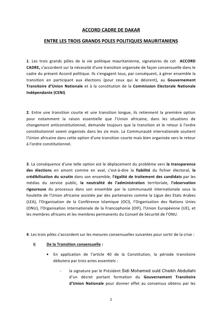 ACCORD CADRE DE DAKAR            ENTRE LES TROIS GRANDS POLES POLITIQUES MAURITANIENS   1. Les trois grands pôles de la vi...