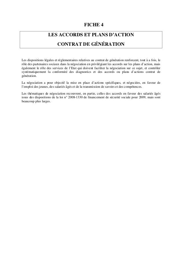 FICHE 4 LES ACCORDS ET PLANS D'ACTION CONTRAT DE GÉNÉRATION Les dispositions légales et règlementaires relatives au contra...