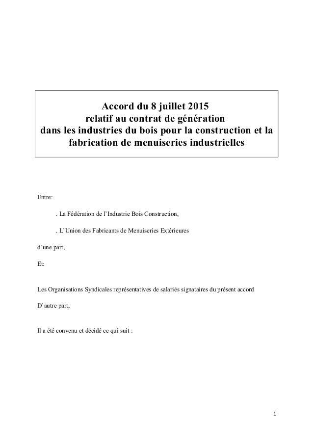 Accord du 8 juillet 2015 relatif au contrat de génération dans les industries du bois pour la construction et la fabricati...